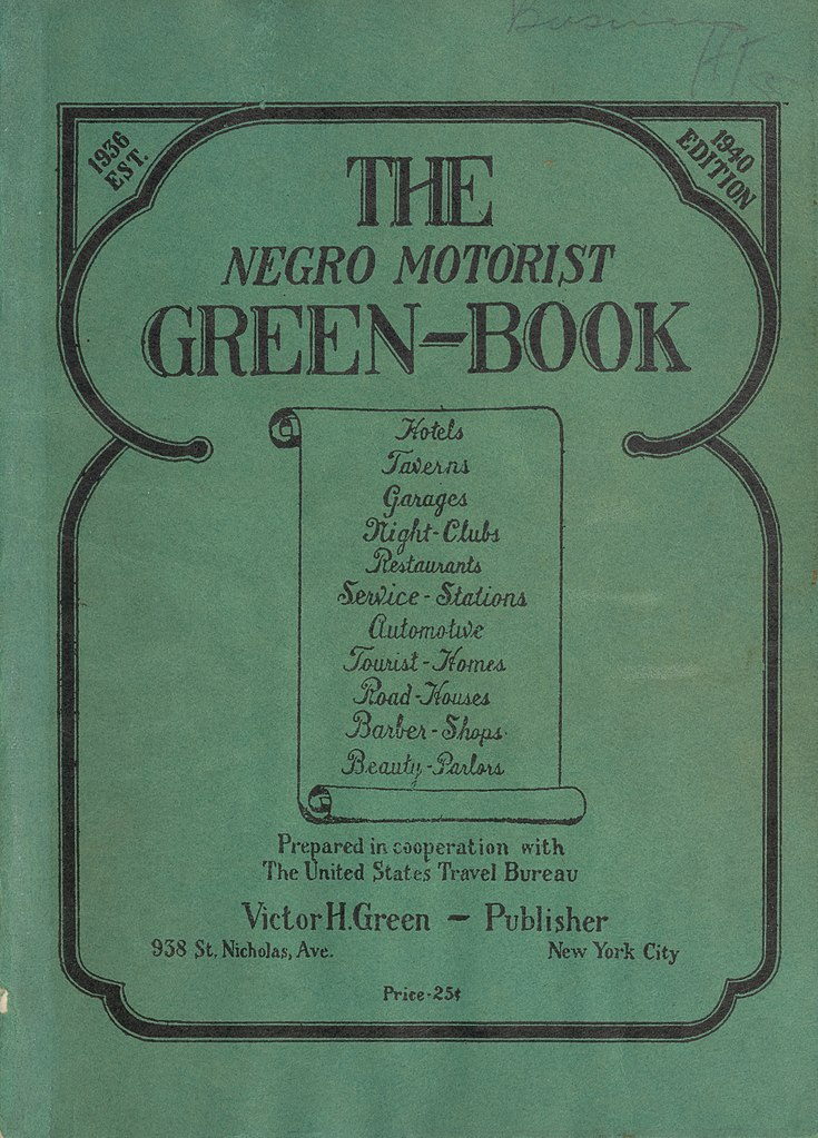 Cover of the book The Negro Motorist Green Book (1940 edition)/ Author: Victor Hugo Green (Wikimedia Commons)